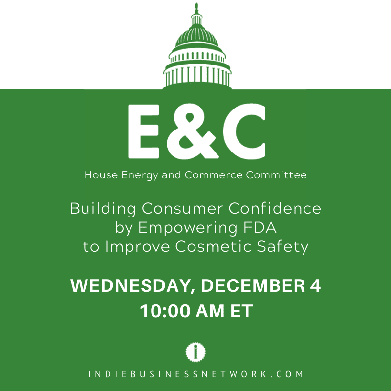 E&C 2019: Building Consumer Confidence by Empowering FDA to Improve Cosmetic Safety
