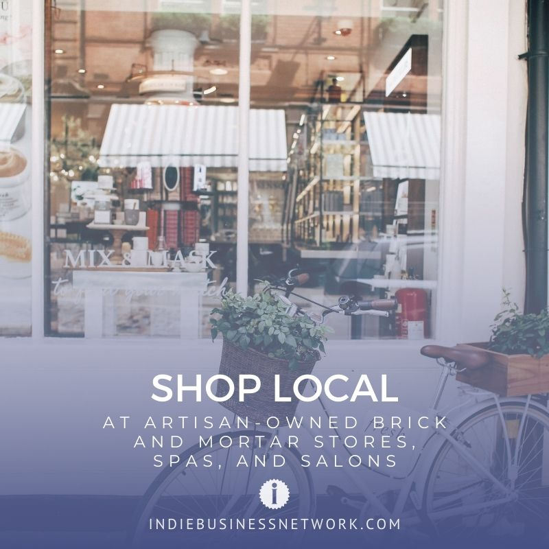 Shop Local at Artisan-Owned Brick and Mortar Stores, Spas, and Salons